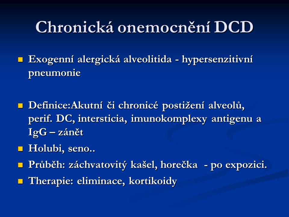 Chronická onemocnění DCD Exogenní alergická alveolitida - hypersenzitivní pneumonie Exogenní alergická alveolitida - hypersenzitivní pneumonie Definic