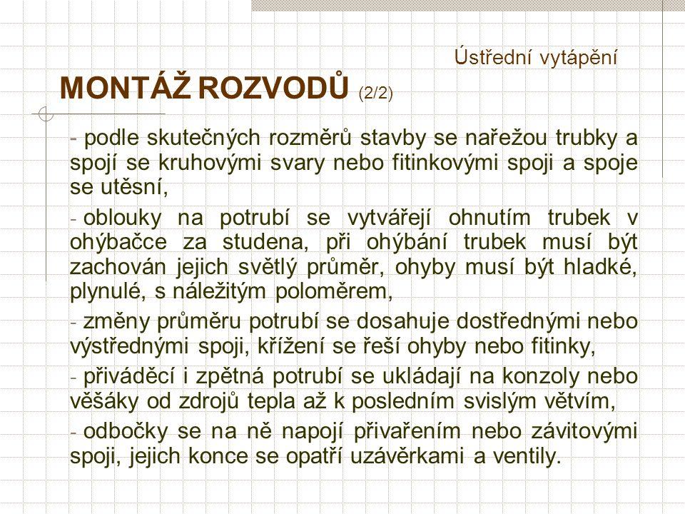 Ústřední vytápění MONTÁŽ VYTÁPĚNÍ (1/2) - instalatéři zahajují práce v kotelně event.