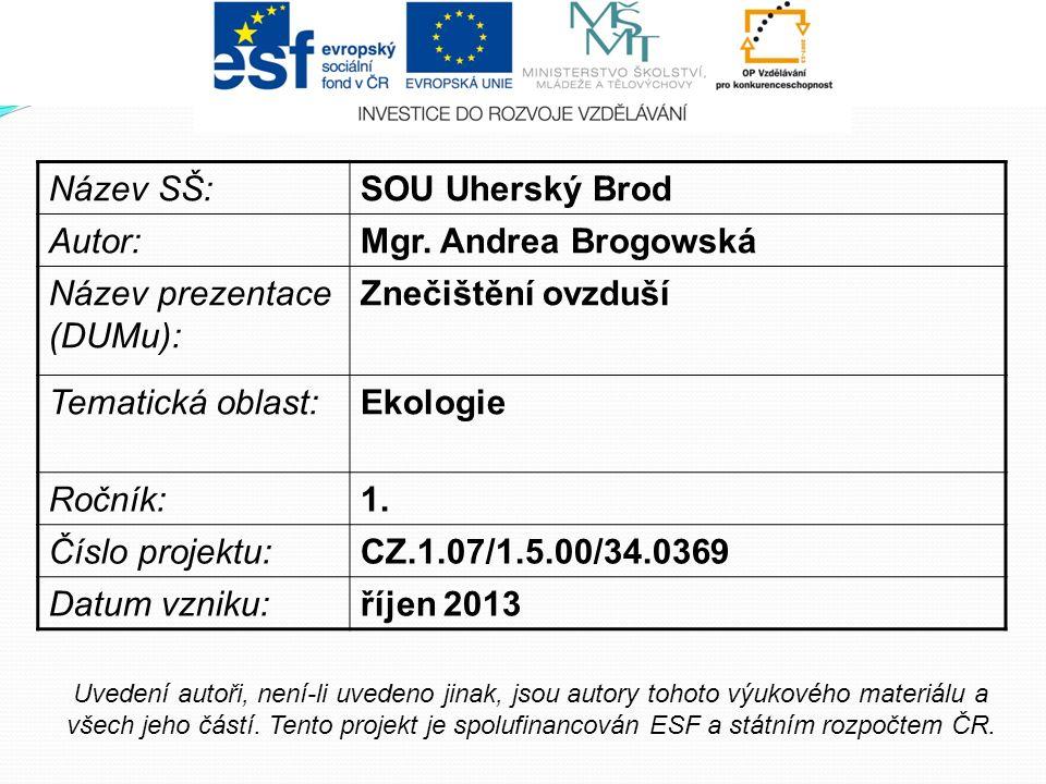 Název SŠ:SOU Uherský Brod Autor:Mgr.