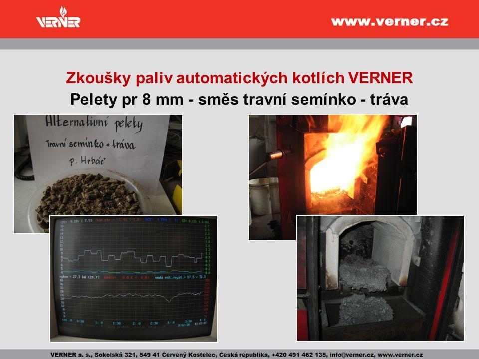 Zkoušky paliv automatických kotlích VERNER Pelety pr 8 mm - směs travní semínko - tráva
