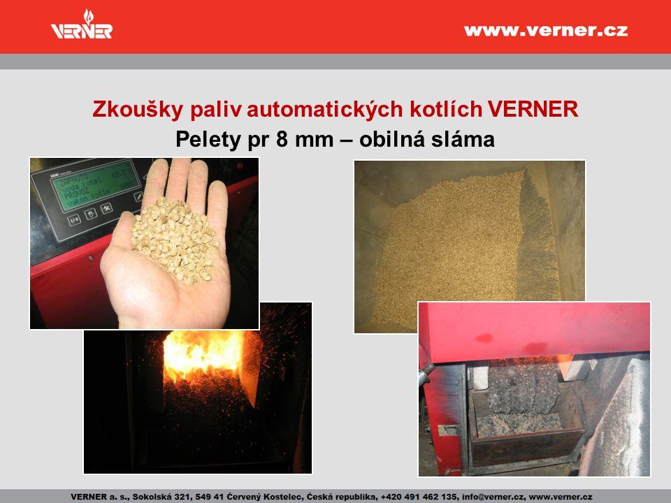 Zkoušky paliv automatických kotlích VERNER Pelety pr 8 mm – obilná sláma