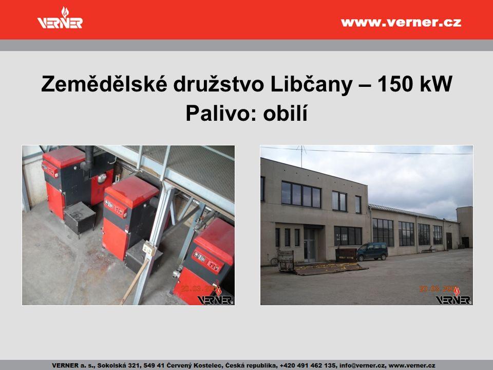 Zemědělské družstvo Libčany – 150 kW Palivo: obilí