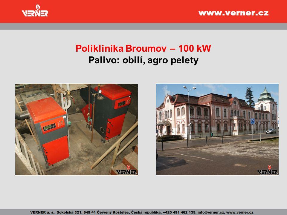 Poliklinika Broumov – 100 kW Palivo: obilí, agro pelety