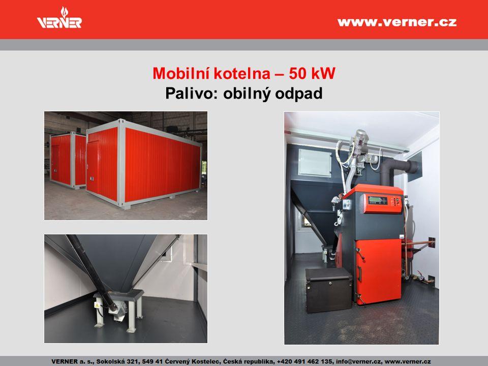 Mobilní kotelna – 50 kW Palivo: obilný odpad