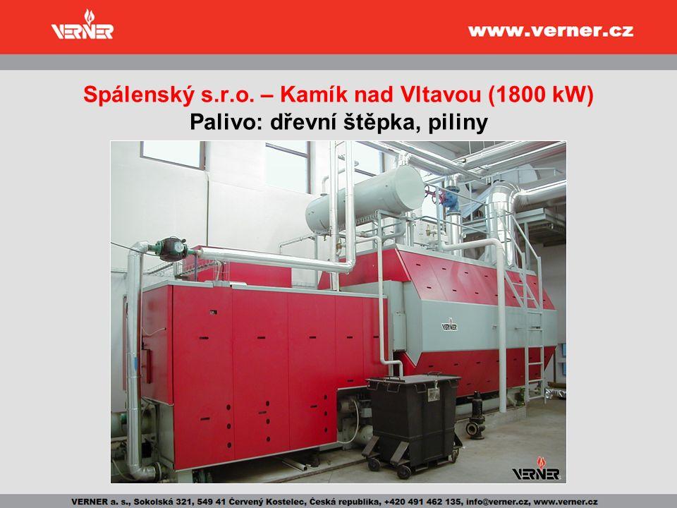 Spálenský s.r.o. – Kamík nad Vltavou (1800 kW) Palivo: dřevní štěpka, piliny