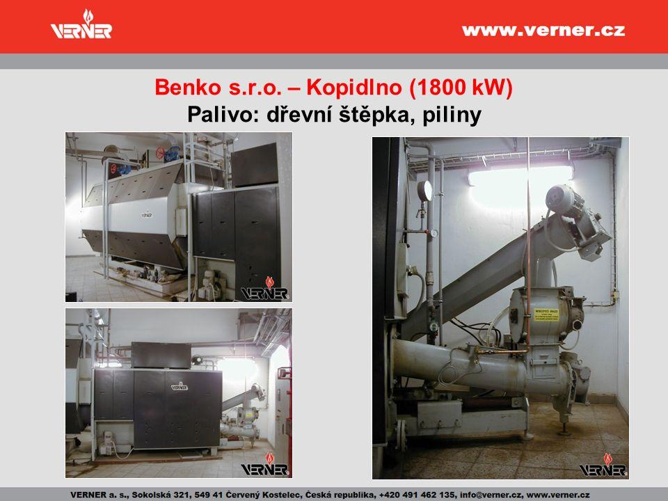 Benko s.r.o. – Kopidlno (1800 kW) Palivo: dřevní štěpka, piliny