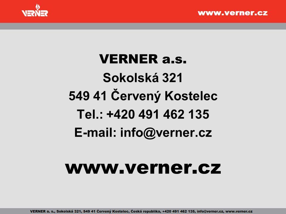VERNER a.s. Sokolská 321 549 41 Červený Kostelec Tel.: +420 491 462 135 E-mail: info@verner.cz www.verner.cz