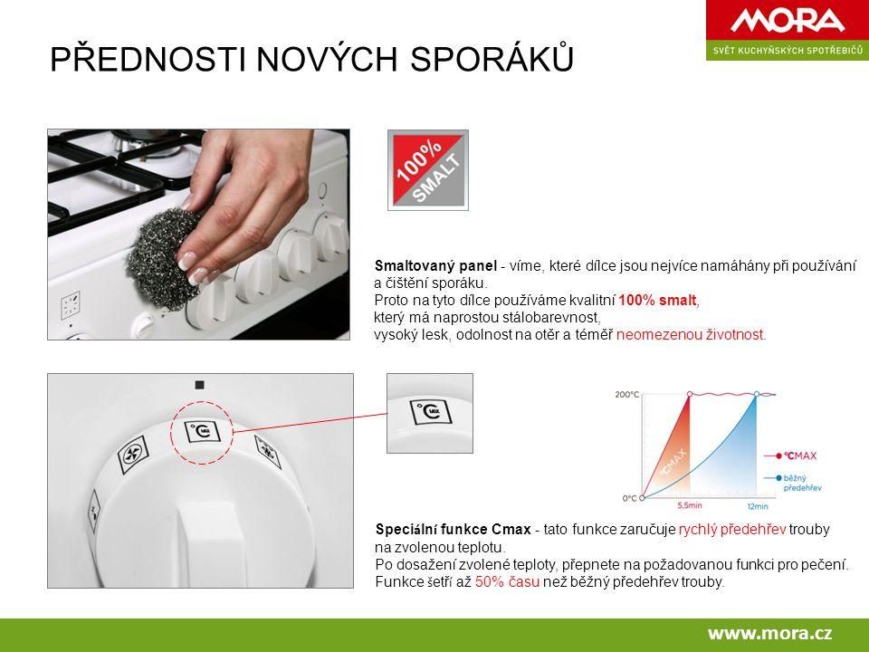 PŘEDNOSTI NOVÝCH SPORÁKŮ Smaltovaný panel - víme, které dílce jsou nejvíce namáhány při používání a čištění sporáku.