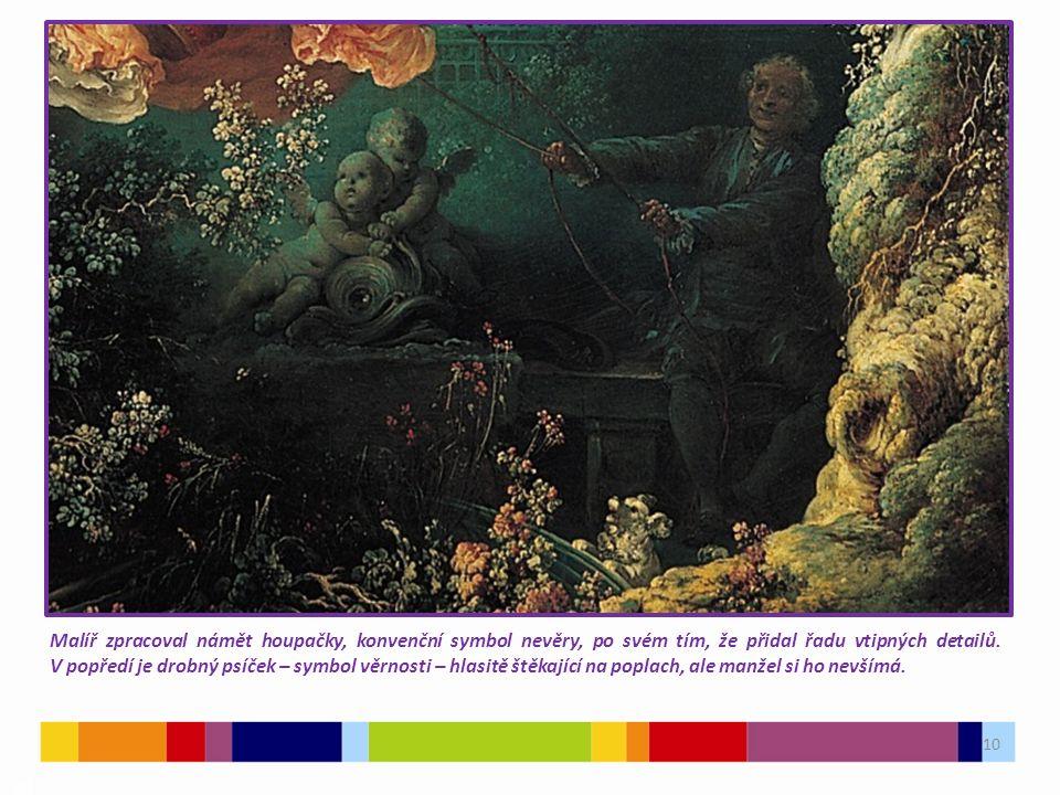 10 03 Malíř zpracoval námět houpačky, konvenční symbol nevěry, po svém tím, že přidal řadu vtipných detailů. V popředí je drobný psíček – symbol věrno