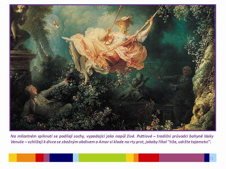 11 03 Na milostném spiknutí se podílejí sochy, vypadající jako napůl živé. Puttiové – tradiční průvodci bohyně lásky Venuše – vzhlížejí k dívce se zbo
