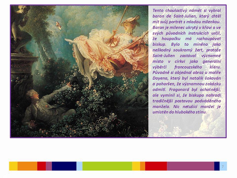 7 03 Tento choulostivý námět si vybral baron de Saint-Julien, který chtěl mít svůj portrét s mladou milenkou. Baron je milenec ukrytý v křoví a ve svý