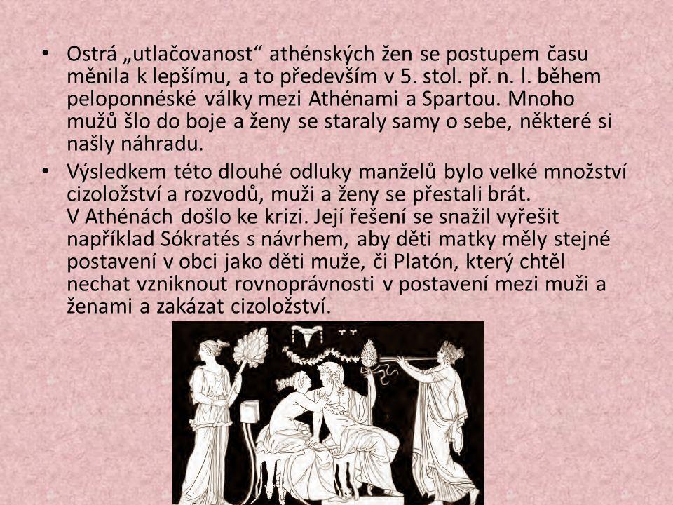 """Ostrá """"utlačovanost athénských žen se postupem času měnila k lepšímu, a to především v 5."""