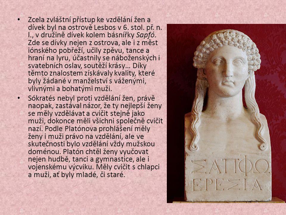 Zcela zvláštní přístup ke vzdělání žen a dívek byl na ostrově Lesbos v 6.