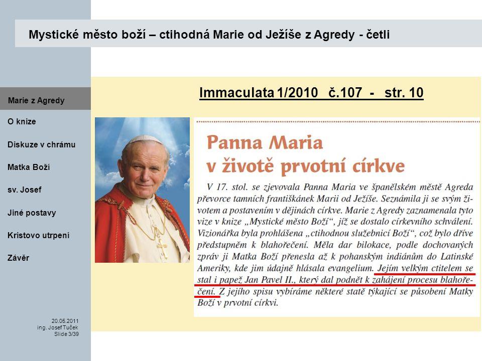 Matka Boží O knize 20.05.2011 ing.Josef Tuček Slide 3/39 Marie z Agredy sv.