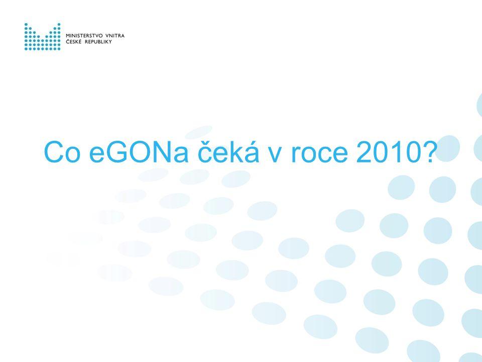 Co eGONa čeká v roce 2010?