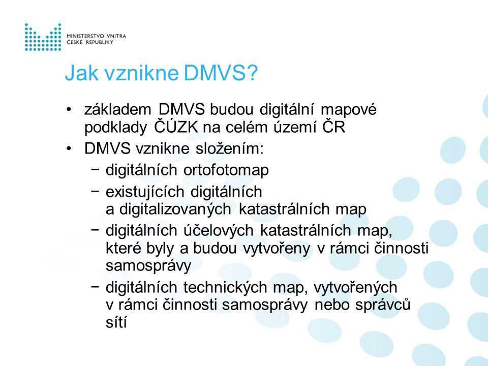Jak vznikne DMVS? základem DMVS budou digitální mapové podklady ČÚZK na celém území ČR DMVS vznikne složením: −digitálních ortofotomap −existujících d