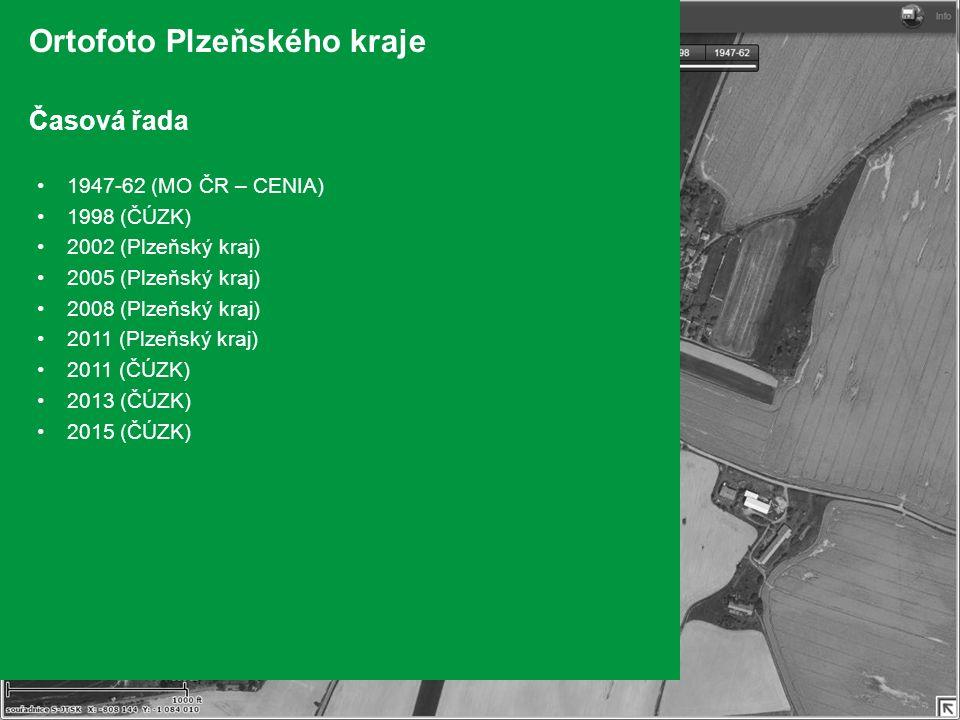 Ortofoto Plzeňského kraje Časová řada 1947-62 (MO ČR – CENIA) 1998 (ČÚZK) 2002 (Plzeňský kraj) 2005 (Plzeňský kraj) 2008 (Plzeňský kraj) 2011 (Plzeňský kraj) 2011 (ČÚZK) 2013 (ČÚZK) 2015 (ČÚZK)