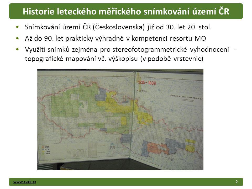 www.cuzk.cz Snímkování území ČR (Československa) již od 30.