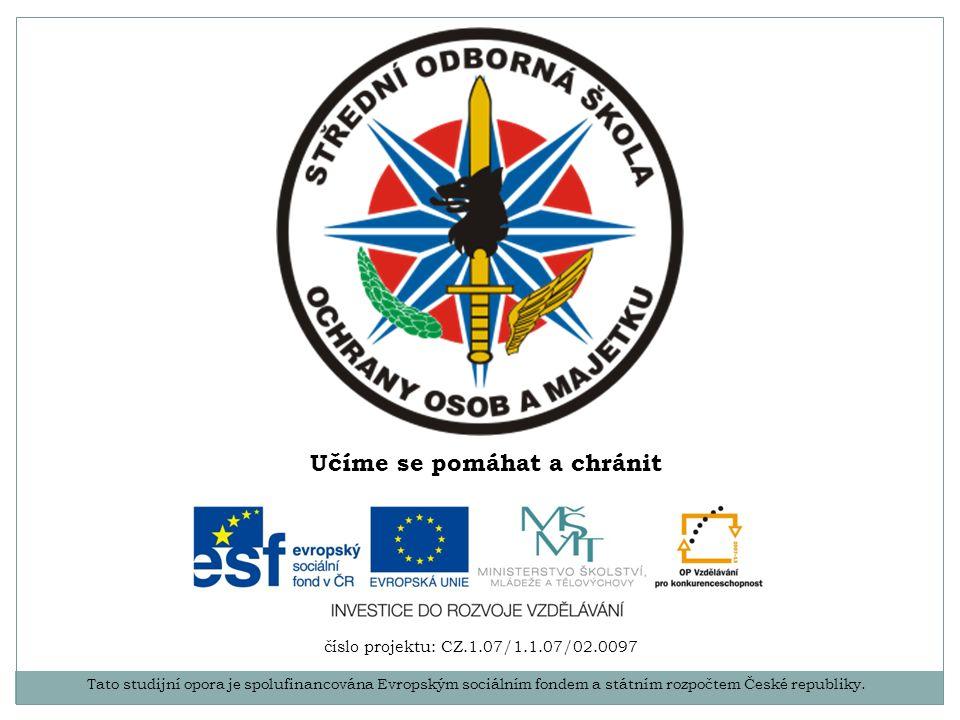 Tato studijní opora je spolufinancována Evropským sociálním fondem a státním rozpočtem České republiky. číslo projektu: CZ.1.07/1.1.07/02.0097 Učíme s