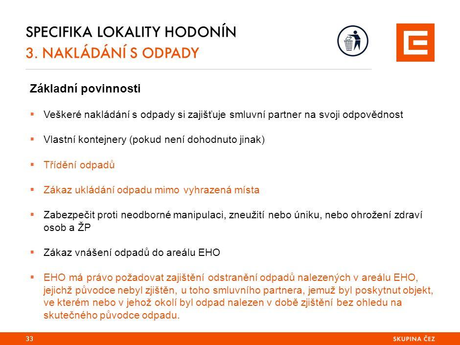 33 SPECIFIKA LOKALITY HODONÍN 3.