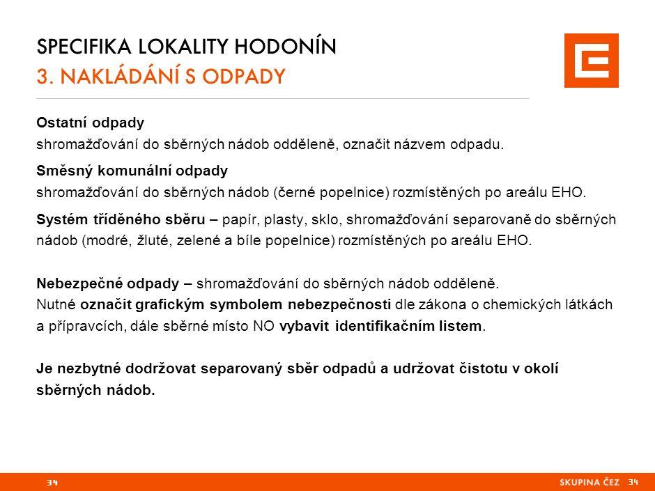 SPECIFIKA LOKALITY HODONÍN 3.