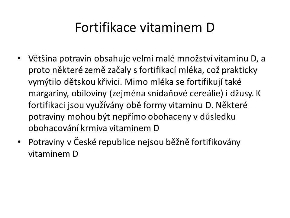 Fortifikace vitaminem D Většina potravin obsahuje velmi malé množství vitaminu D, a proto některé země začaly s fortifikací mléka, což prakticky vymýtilo dětskou křivici.