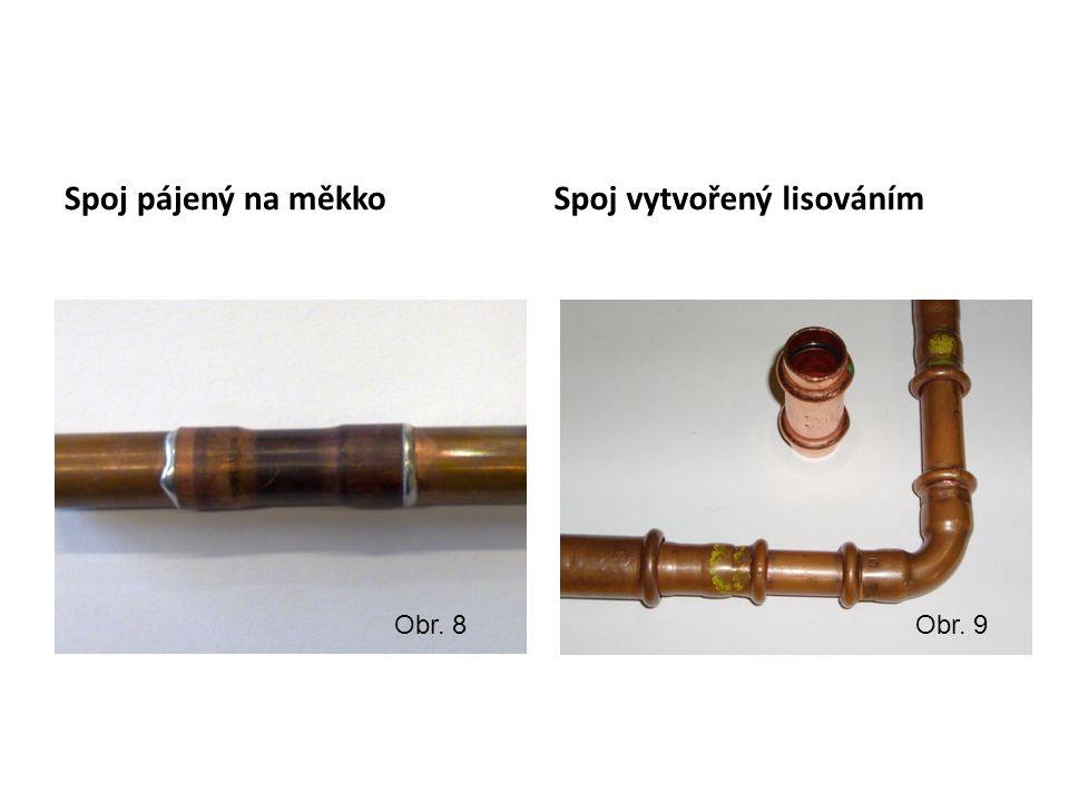 Spoj pájený na měkko Spoj vytvořený lisováním Obr. 8Obr. 9