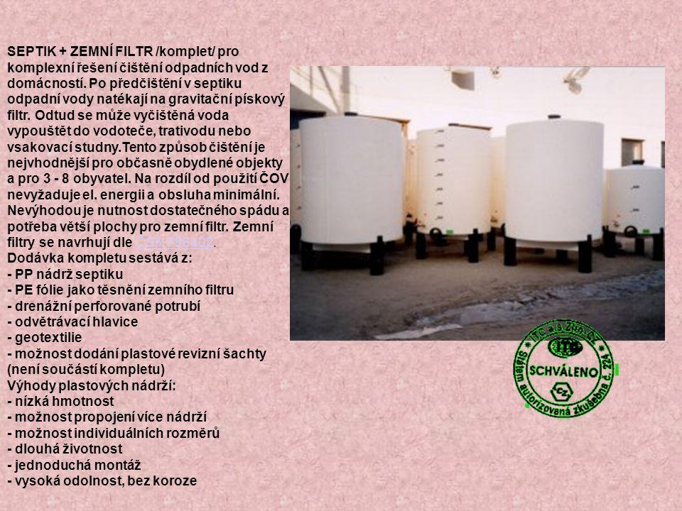 SEPTIK + ZEMNÍ FILTR /komplet/ pro komplexní řešení čištění odpadních vod z domácností.