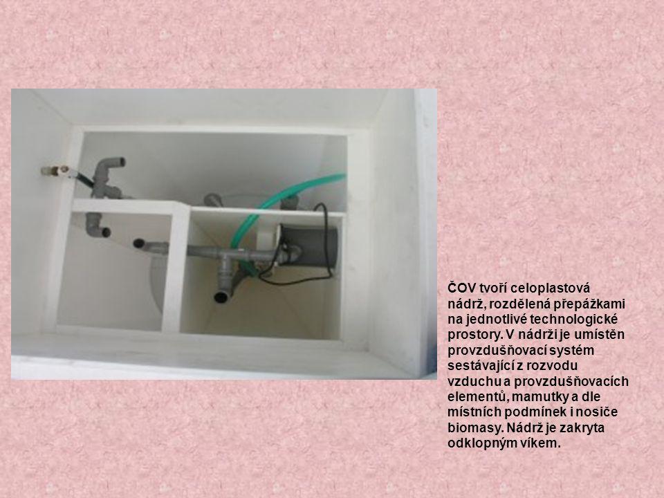 ČOV tvoří celoplastová nádrž, rozdělená přepážkami na jednotlivé technologické prostory.