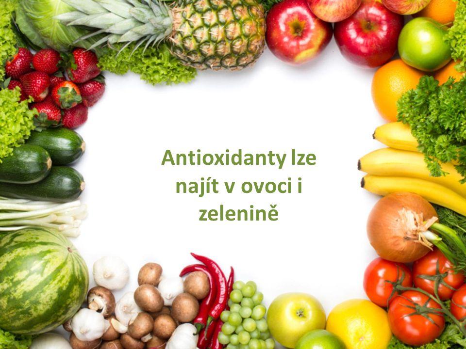 Antioxidanty lze najít v ovoci i zelenině