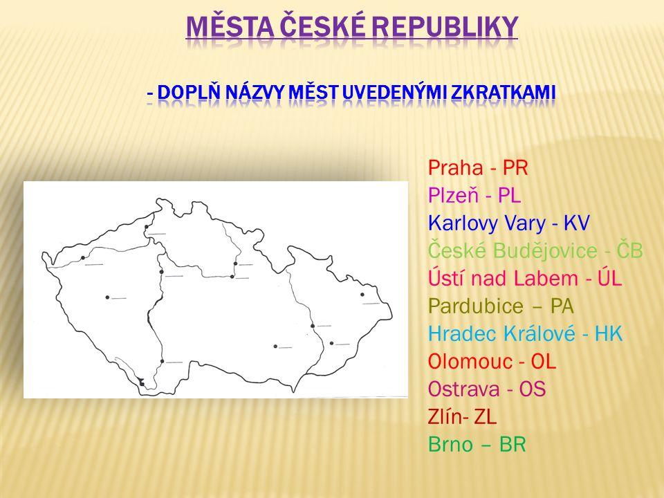 Praha - PR Plzeň - PL Karlovy Vary - KV České Budějovice - ČB Ústí nad Labem - ÚL Pardubice – PA Hradec Králové - HK Olomouc - OL Ostrava - OS Zlín- ZL Brno – BR