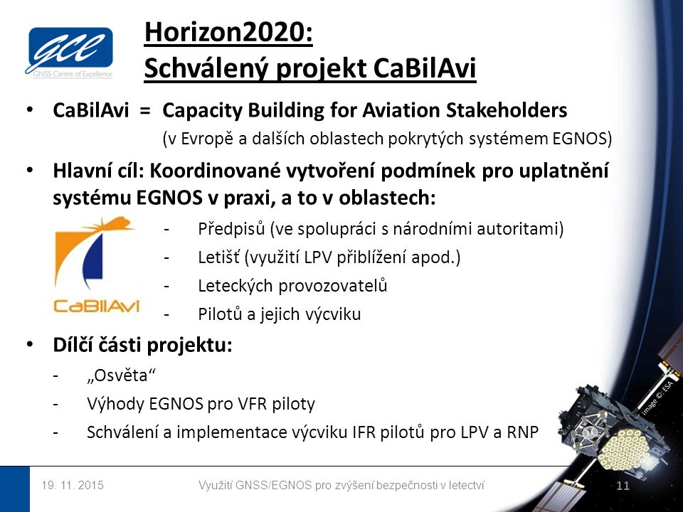 image ©: ESA Horizon2020: Schválený projekt CaBilAvi 19.