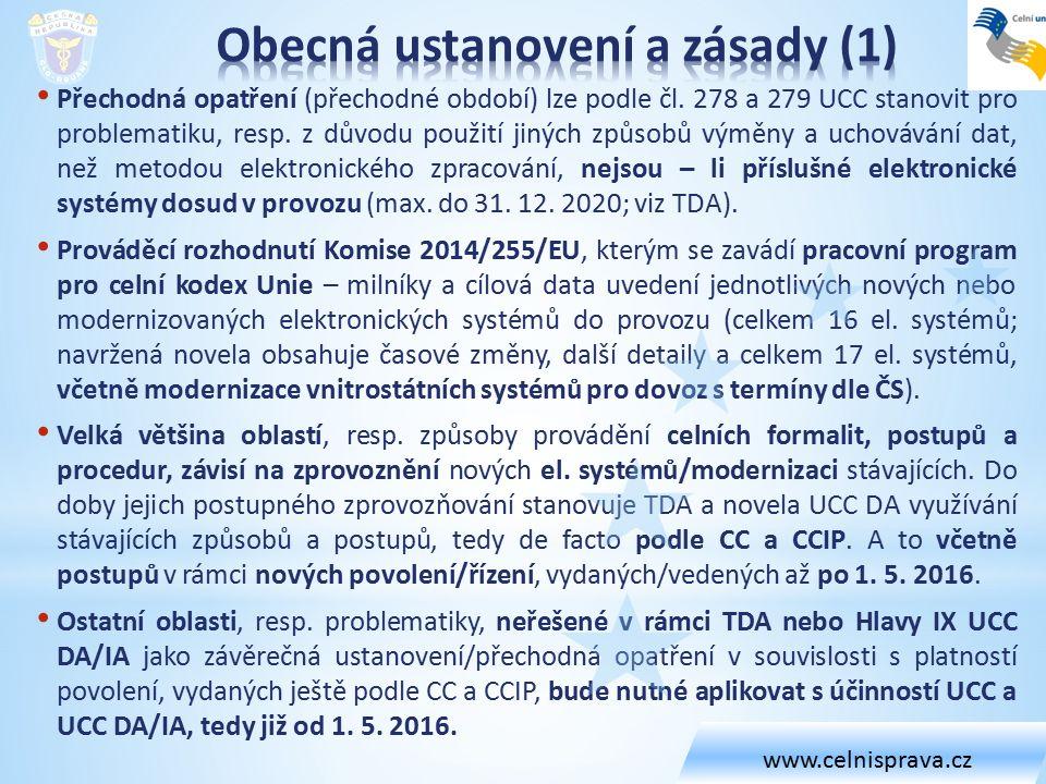 Čl.254 UCC DA - Zůstává-li rozhodnutí nebo povolení nadále v platnosti po 1.
