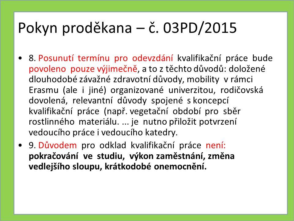Pokyn proděkana – č.03PD/2015 12.
