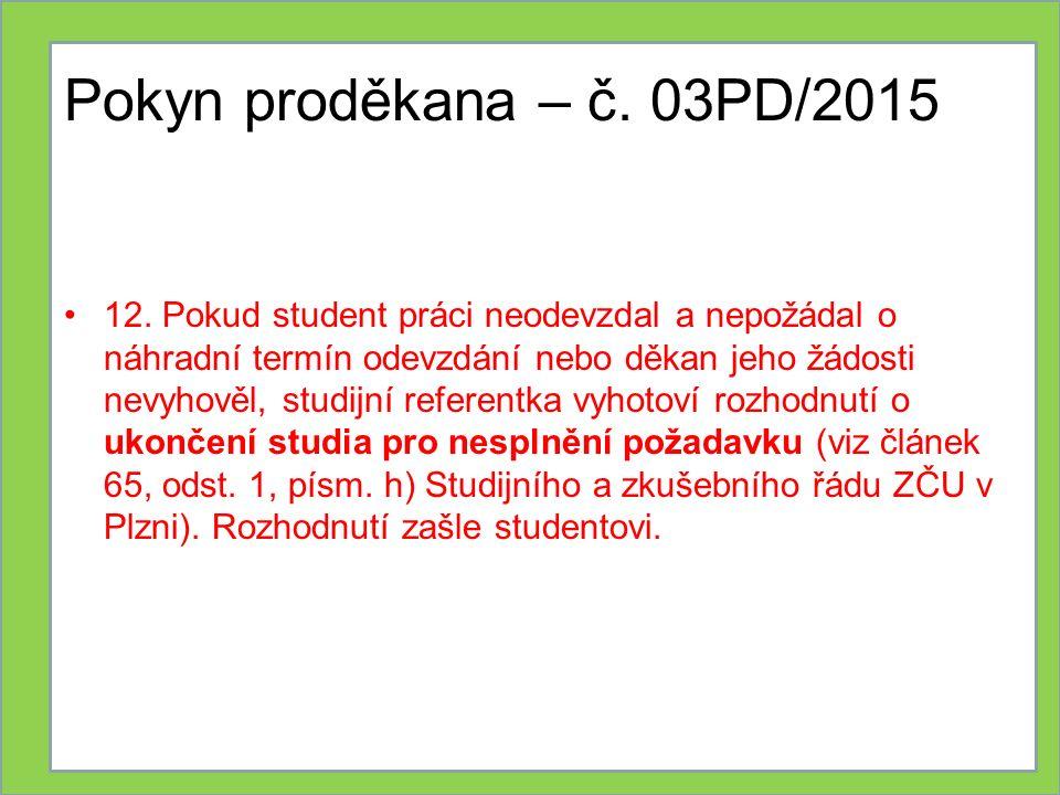 Pokyn proděkana – č. 03PD/2015 12.