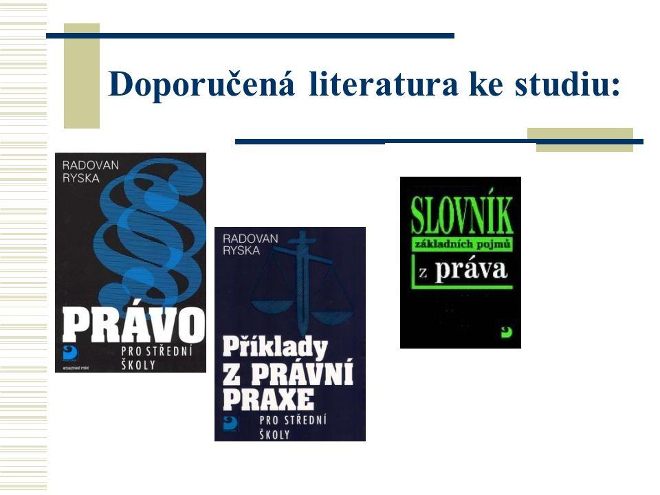 Doporučená literatura ke studiu: