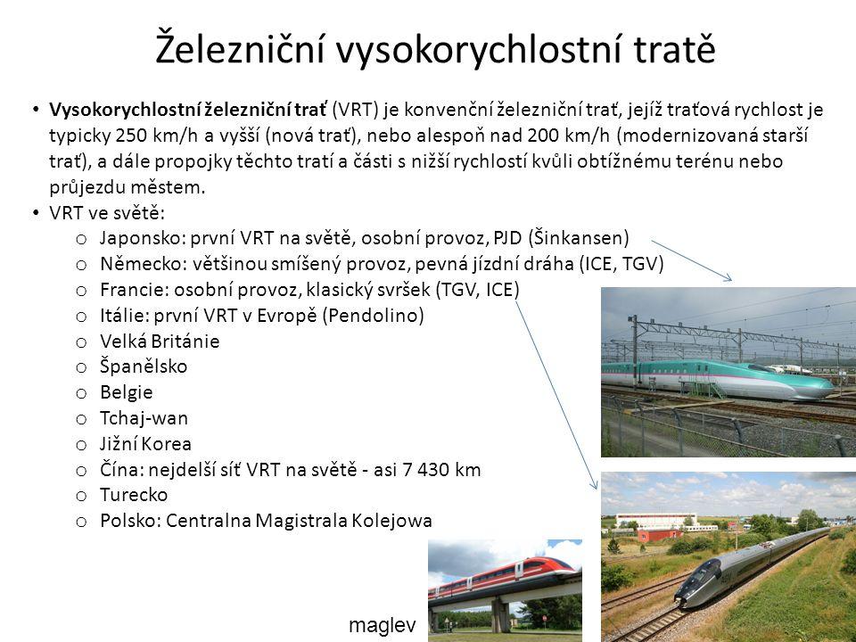 Vysokorychlostní železniční trať (VRT) je konvenční železniční trať, jejíž traťová rychlost je typicky 250 km/h a vyšší (nová trať), nebo alespoň nad