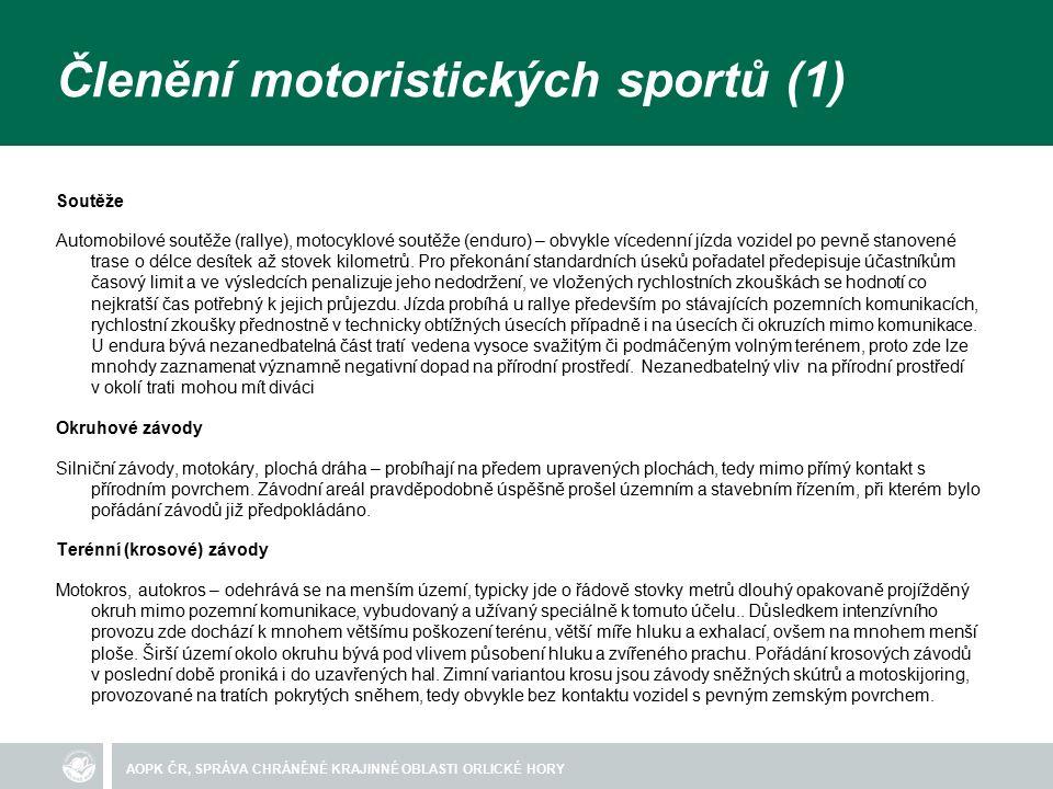 Členění motoristických sportů (1) Soutěže Automobilové soutěže (rallye), motocyklové soutěže (enduro) – obvykle vícedenní jízda vozidel po pevně stanovené trase o délce desítek až stovek kilometrů.