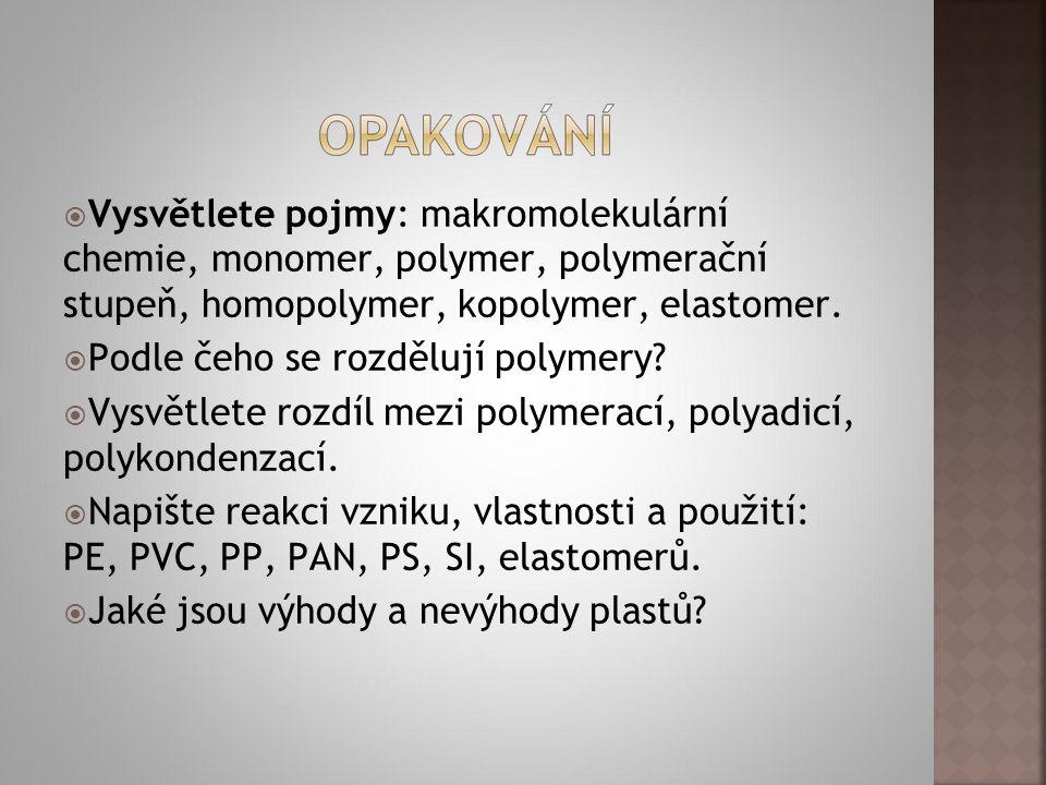 Vysvětlete pojmy: makromolekulární chemie, monomer, polymer, polymerační stupeň, homopolymer, kopolymer, elastomer.  Podle čeho se rozdělují polyme