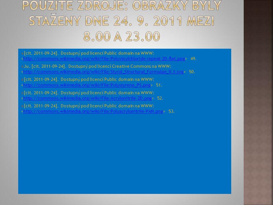  [cit. 2011-09-24]. Dostupný pod licencí Public domain na WWW: 49.http://commons.wikimedia.org/wiki/File:Polyvinylchloride-repeat-2D-flat.png  Ju. [