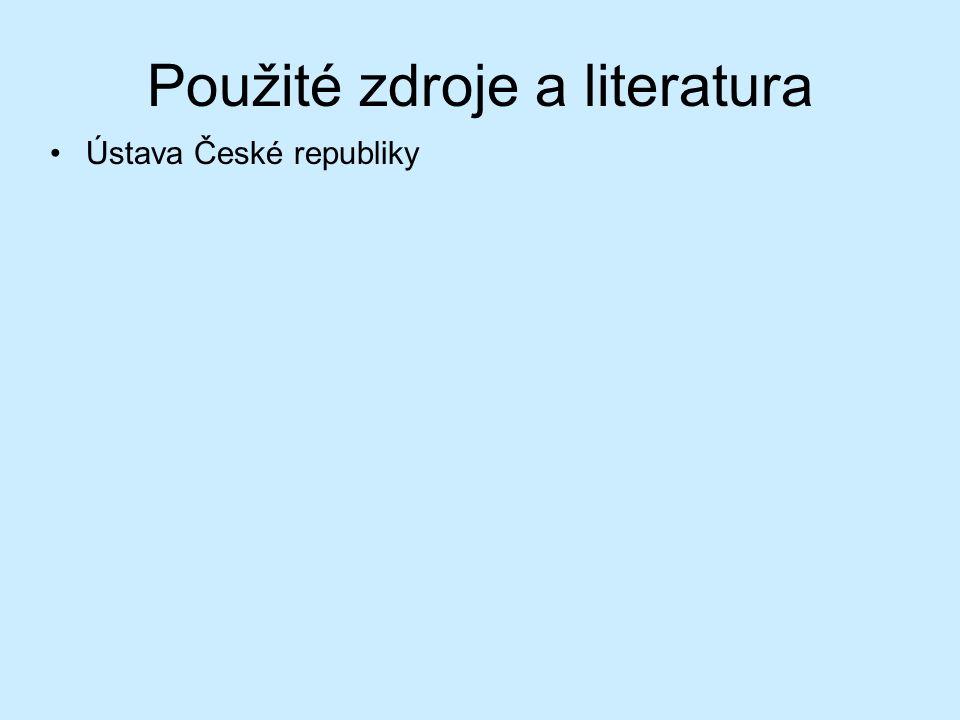 Použité zdroje a literatura Ústava České republiky