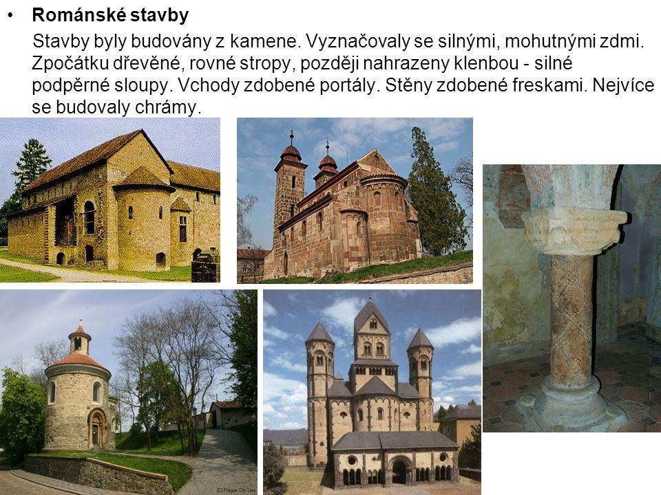 Románské stavby Stavby byly budovány z kamene.Vyznačovaly se silnými, mohutnými zdmi.