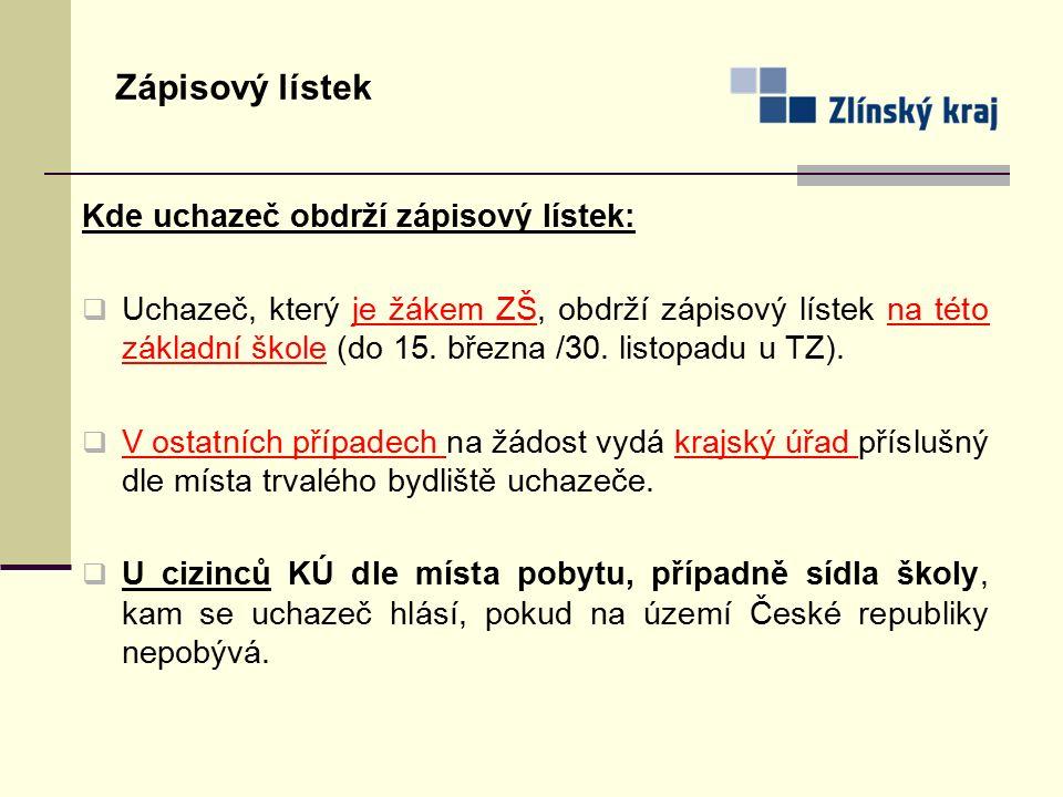 Kde uchazeč obdrží zápisový lístek:  Uchazeč, který je žákem ZŠ, obdrží zápisový lístek na této základní škole (do 15. března /30. listopadu u TZ). 