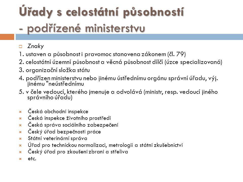 Úřady s celostátní působností - podřízené ministerstvu  Znaky 1.