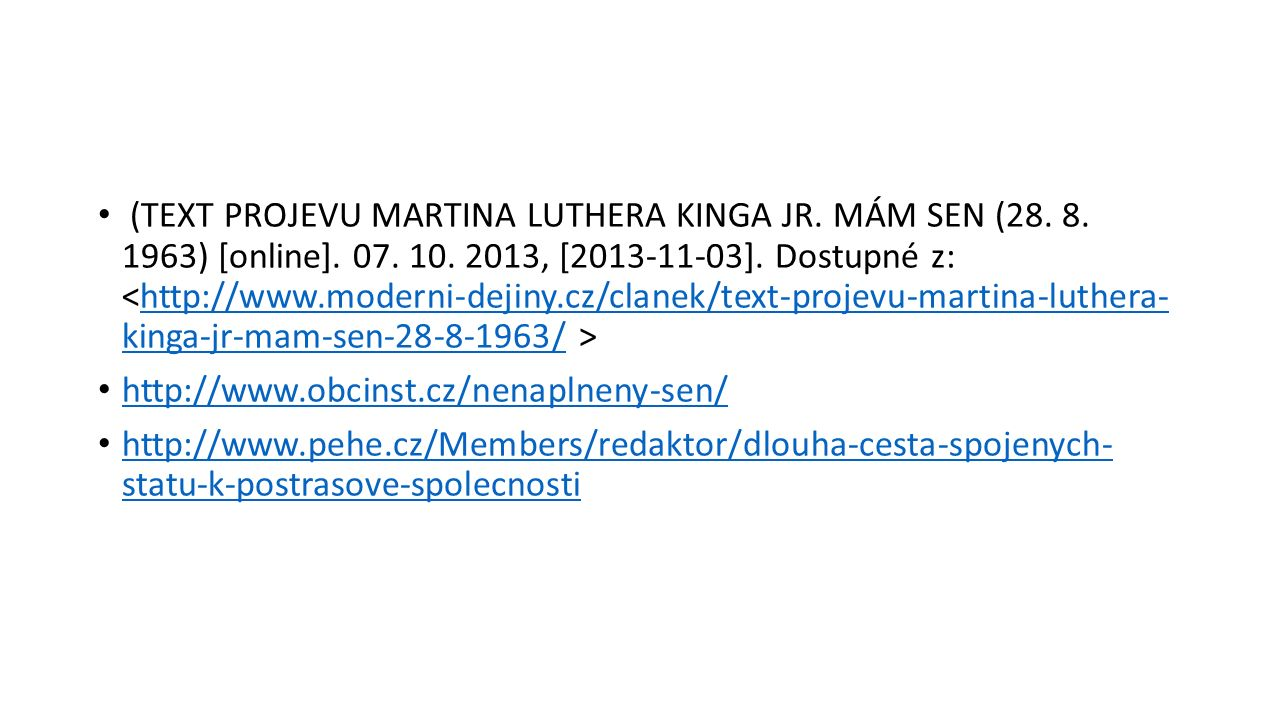 (TEXT PROJEVU MARTINA LUTHERA KINGA JR. MÁM SEN (28.