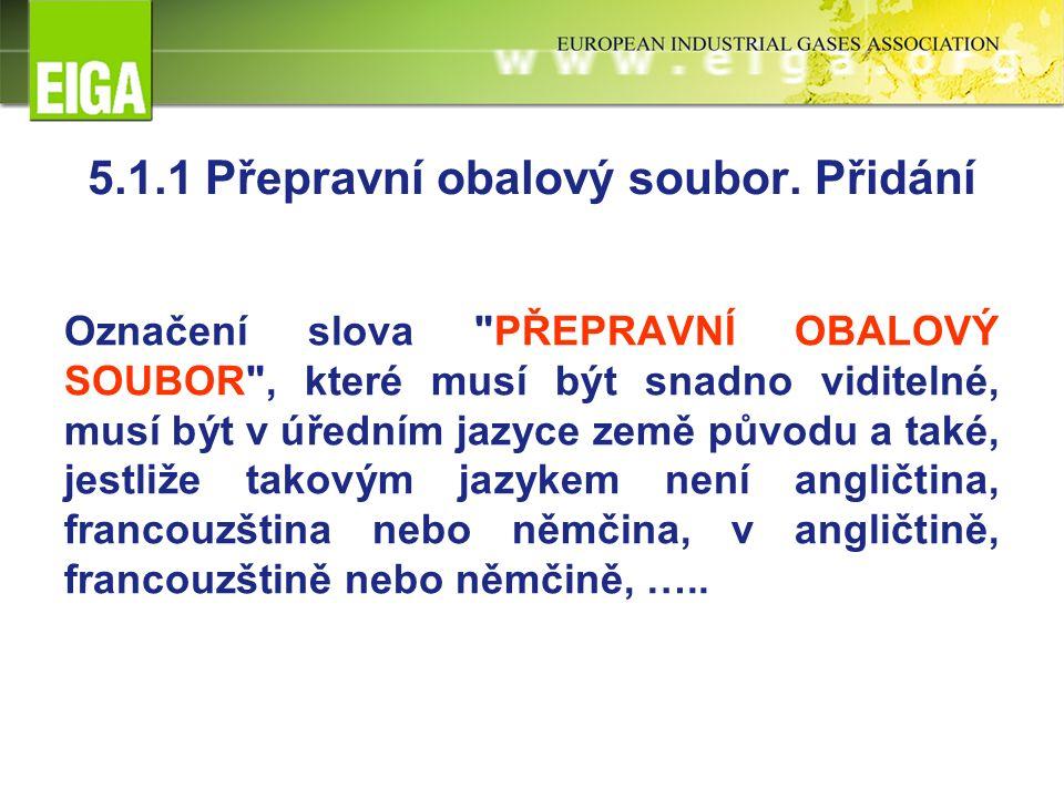 5.1.1 Přepravní obalový soubor.