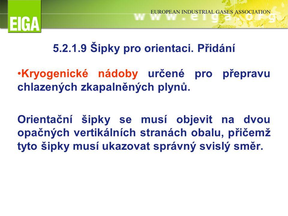 5.2.1.9 Šipky pro orientaci.