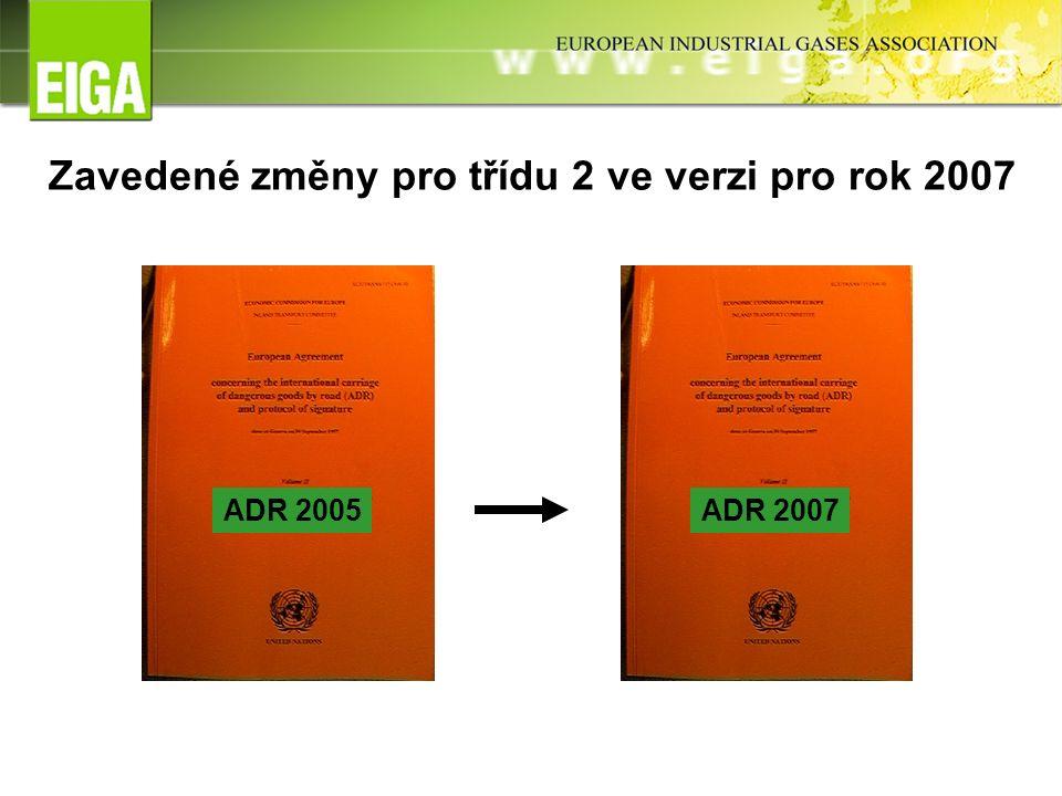 Zavedené změny pro třídu 2 ve verzi pro rok 2007 ADR 2005ADR 2007