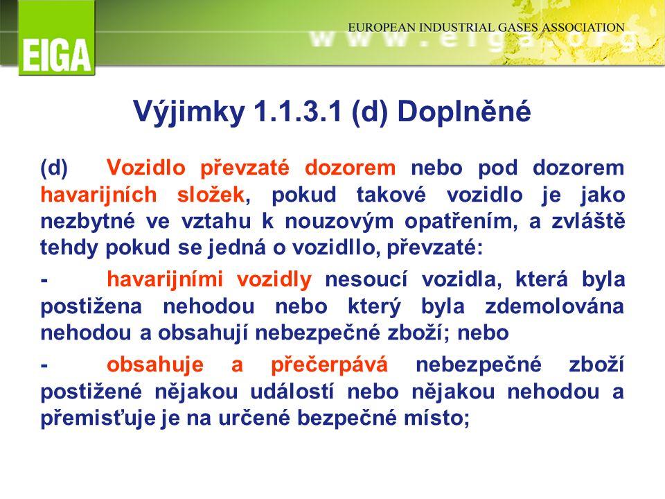 1.6.3.26 Doplnění Pevné, stabilní nádrže (cisterny) a demontovatelné nádrže vyrobené před 1.