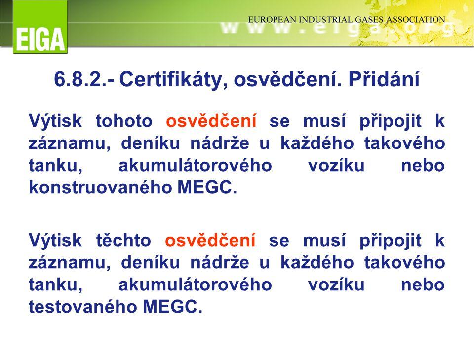 6.8.2.- Certifikáty, osvědčení.